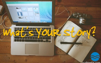What's Your Story? Storytelling Tips for the Times