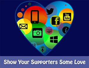 7 Social Media Engagement Tips: Show Your Supporters some Love
