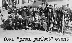 Are You Prepared for a Press-Perfect Event?